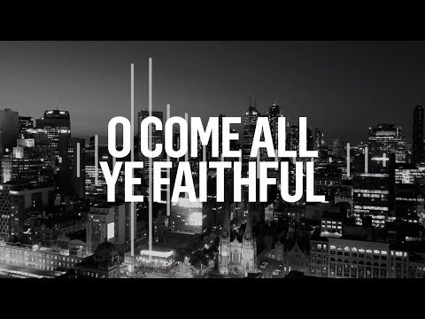Planetshakers | O Come All Ye Faithful | Official Lyric Video Mp3