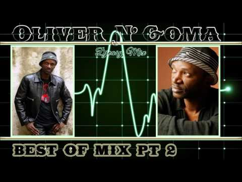 Best of Oliver N Goma Part 2 mix By Djeasy