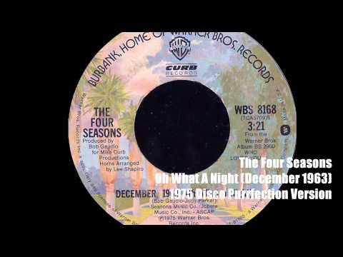 The Four Seasons ~ December 1963 (Oh What A Night) 1976 Disco Purrfection Version mp3