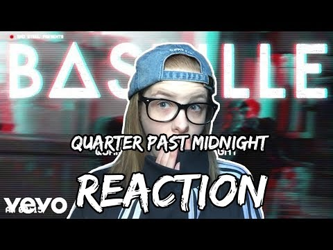 Quarter Past Midnight by Bastille Reaction