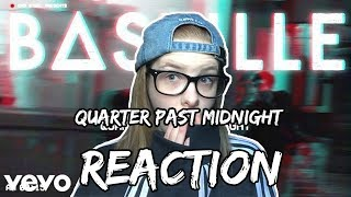Quarter Past Midnight by Bastille Reaction
