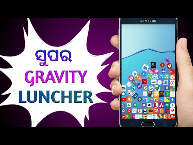 Odia ll Best Gravity Luncher For Android ll ??????? Luncher ll Need4all