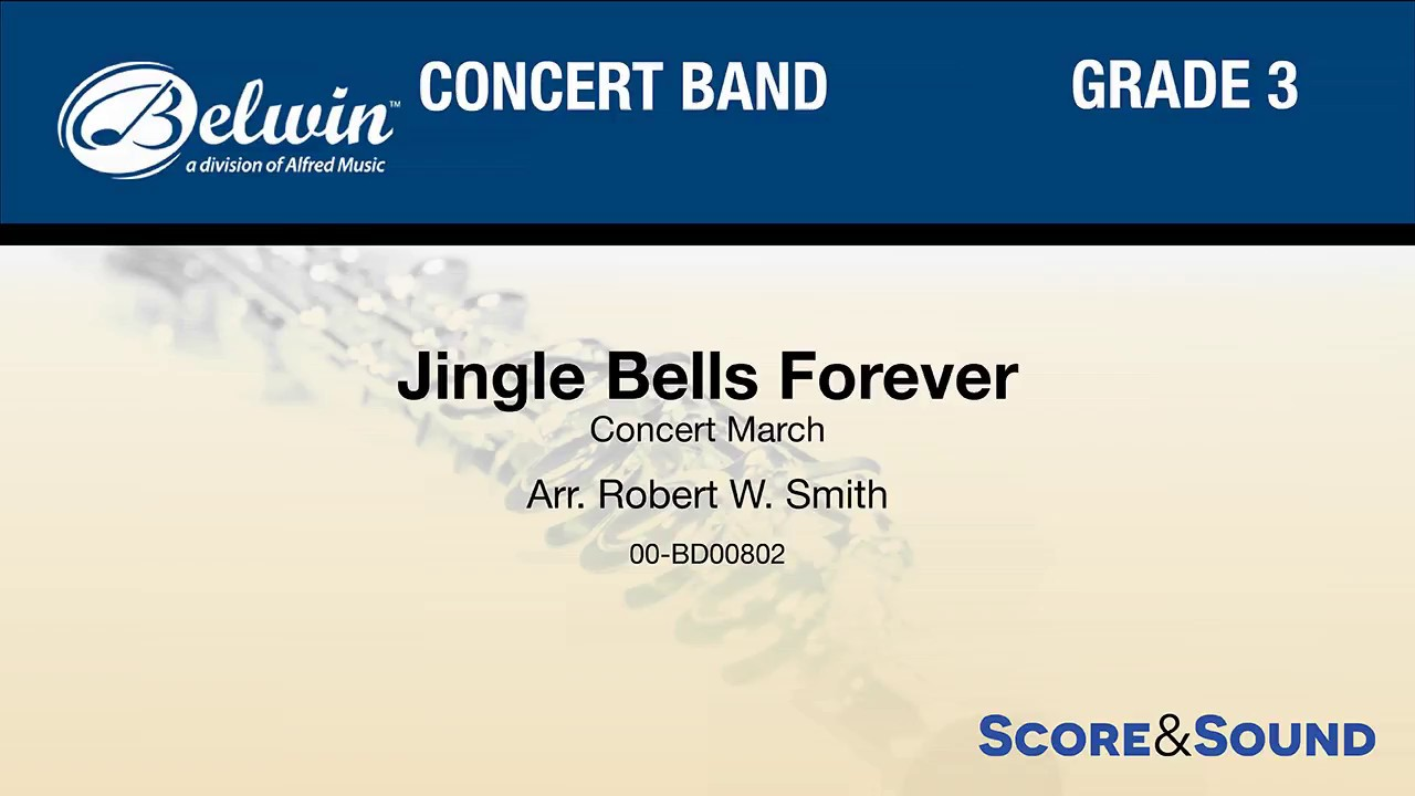 Download Jingle Bells Forever, arr. Robert W. Smith – Score & Sound