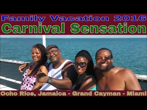 Family Vacation 2016 Carnival Sensation