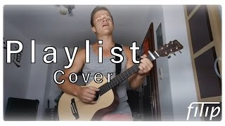 Playlist - filip (Jonas Monar Cover)
