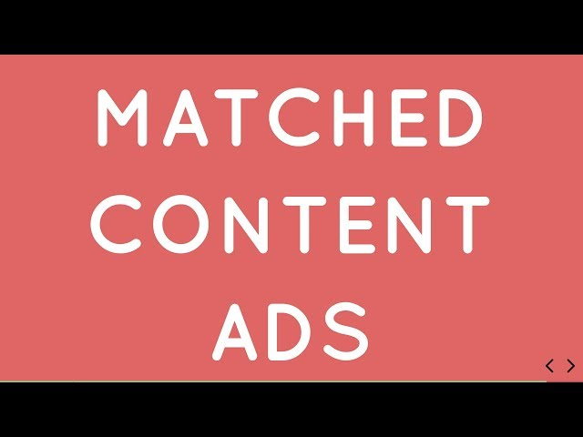 What is Matched Content Ads in Adsense? How to Display them in Website