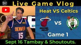 Boston Celtics vs. Miami Heat Game 1 ECF -  iSportZone Playoffs Live Vlog .Tambay & Shoutouts!