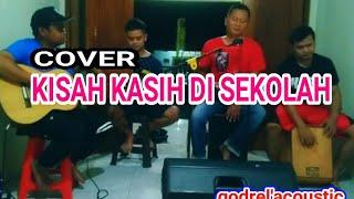 Download Kisah Kasih Disekolah - ALM Chrisye Cover Godril Akustik