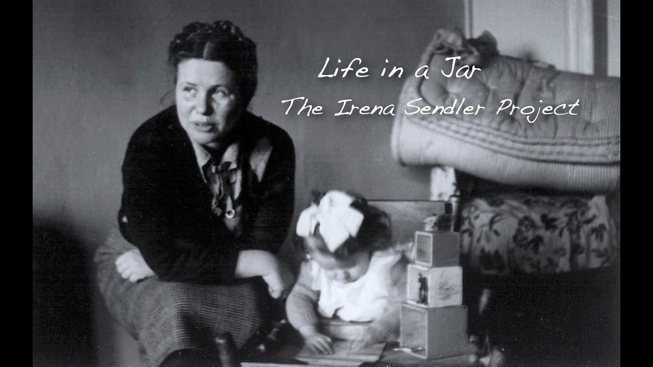 The Irena Sendler Project: Life in a Jar