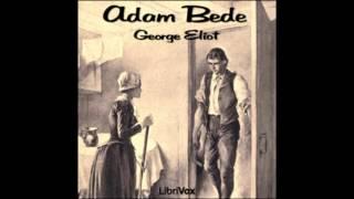 Adam Bede (FULL Audiobook) - part (1 of 2)