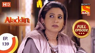 Aladdin - Ep 139 - Full Episode - 26th February, 2019