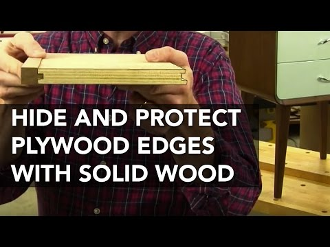 How to Attach Interlocking Solid-Wood Edging to Plywood