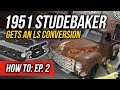 How To Install LS Valve Covers & MSD Multi-Spark Coils - EP. 2: 1951 Studebaker Truck LS Conversion
