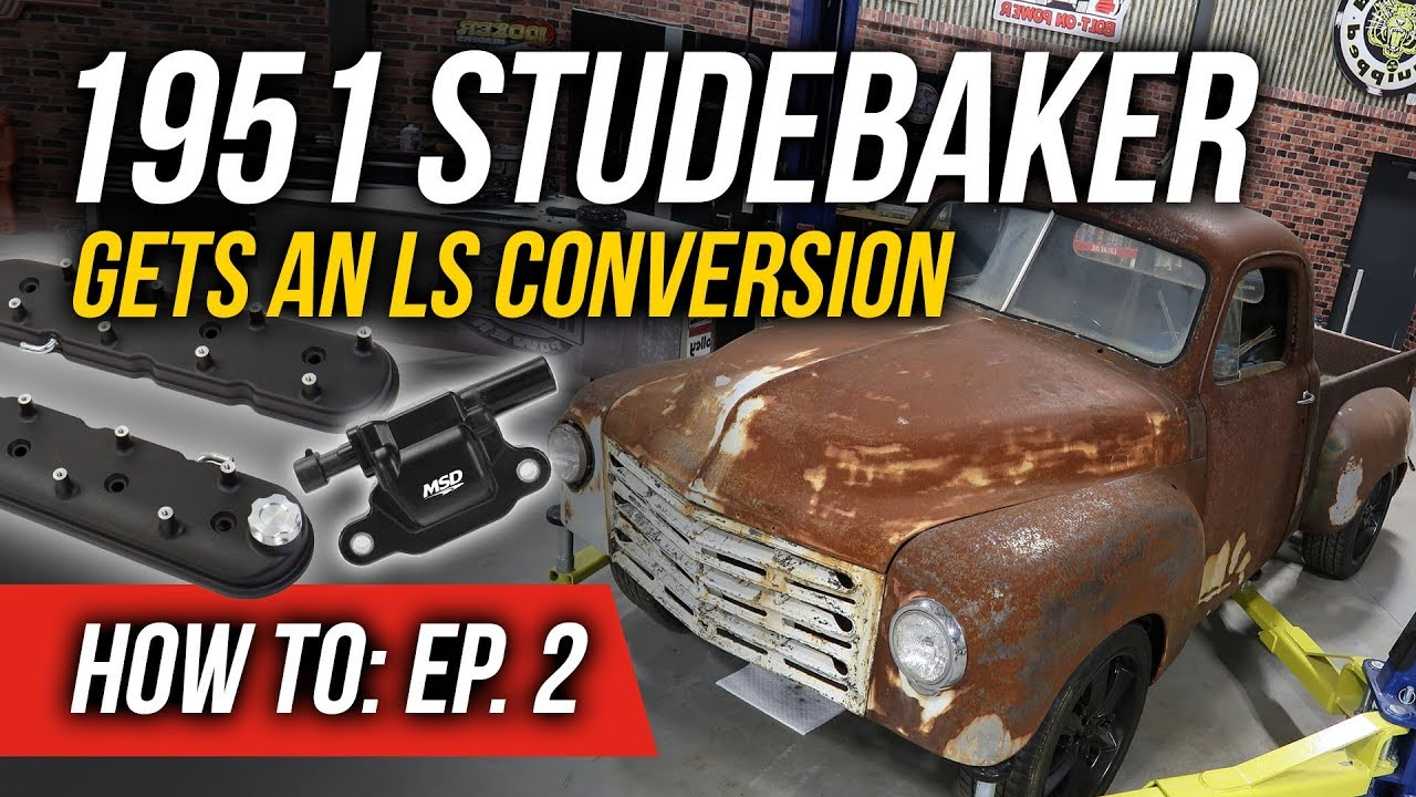 How To Install LS Valve Covers & MSD Multi-Spark Coils - EP  2: 1951  Studebaker Truck LS Conversion