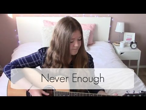 Never Enough - One Direction Cover