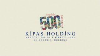 Kipaş Holding Şirketleri ile Anadolu 500'de