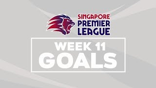 2018 singapore premier league goal compilation week 11