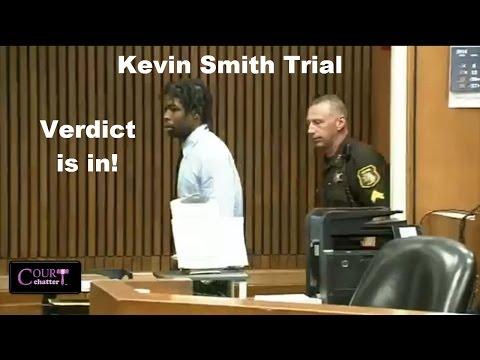 Kevin Smith Trial Verdict 05/24/16