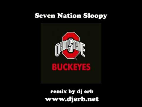 Seven Nation Sloopy (Ohio State Buckeyes Remix)