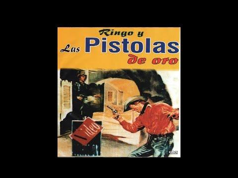Ringo y las Pistolas de Oro - Western (Audio Latino)