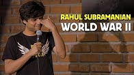 World War 2 | Stand up Comedy by Rahul Subramanian