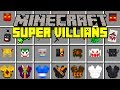 Minecraft SUPER VILLIANS MOD!   BECOME A SUPER VILLIAN IN MINECRAFT!   Modded Mini-Game