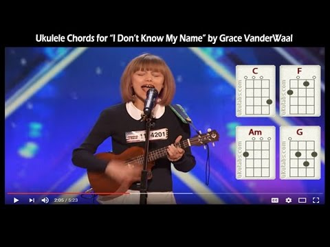 Ukulele Lesson For I Dont Know My Name Grace Vanderwaal Youtube