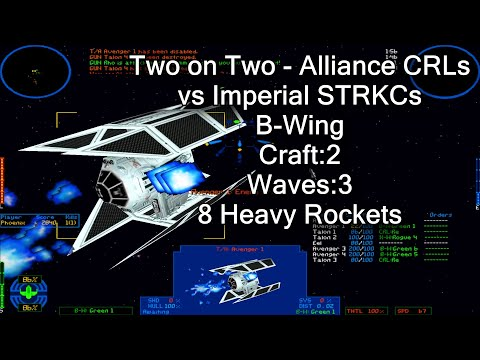 X-wing vs. TIE Fighter - Two on Two - Alliance CRLs vs Imperial STRKCs - B-wing |