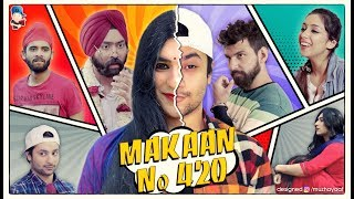 Makaan no. 420  | Harsh Beniwal