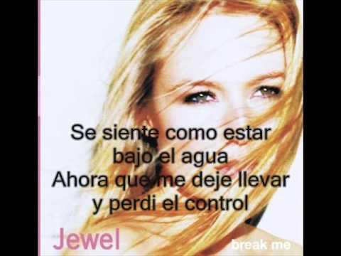 Jewel - Break Me (Subtitulada Español)
