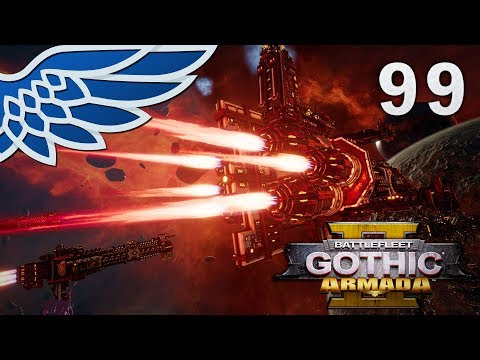 BATTLEFLEET GOTHIC ARMADA 2   Mechanicus Max Part 99 - Imperial Campaign BFGA2 Let's Play Gameplay  