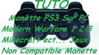 TUTO Manette PS3 Sur PC Call Of Duty 4 / MW2 / MW3 / Minecraft Windows 7 & Vista