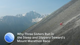 Why Three Sisters Run in the Steep and Slippery Seward's Mount Marathon Race