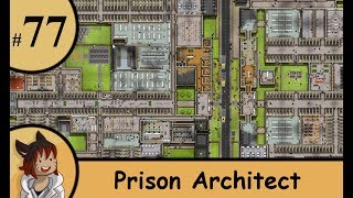 Prison architect part 77 - Upgrading the wall