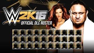 WWE 2K16 DLC Roster - All Superstars & Divas - Official DLC list