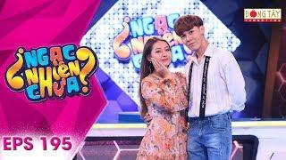 """Ngạc Nhiên Chưa 2019   Tập 195 Full: Nguyên Yunie toé lửa """"thách kẹo"""" chàng trai.. chơi thua 3 lần"""