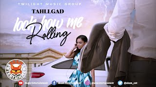 Tahllgad - Look How Me Rolling [Kare Zero Riddim] July 2020