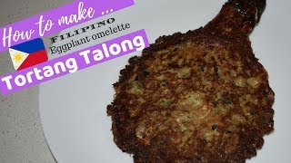 How to make Filipino Eggplant Omelette Tortang Talong | Filipino Food |Just8ate