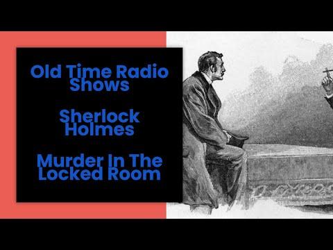 Download Sherlock Holmes Old Time Radio Murder In The Locked Room