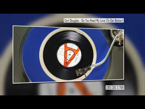 Carl Douglas - Do You Need My Love (To Get Better) - Modern Northern Soul