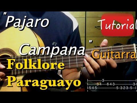 Pajaro Campana - Folklore Paraguayo Tutorial/Cover Guitarra