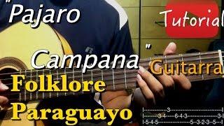 Pajaro Campana - Folklore Paraguayo tutorial