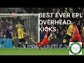 Best overhead kick in Premier League history?