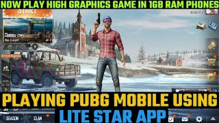 16MB PUBG MOBILE ON 512MB 1GB AND 2GB RAM PHONES WITH PROOF | LITE STAR APP REAL OR FAKE