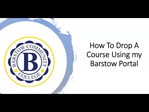Barstow Community College: How to Drop a Course