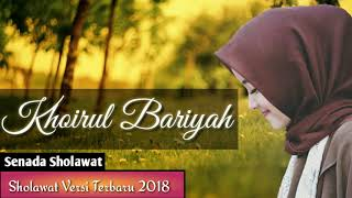 Sholawat Paling Merdu  Versi Terbaru 2018 - Khoirul Bariyah