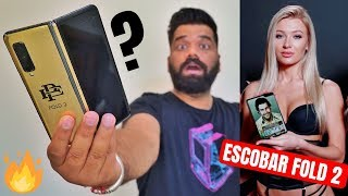 Escobar Fold 2 Unboxing & First Look - The 399$ Samsung Galaxy Fold - Escobar Phone???🔥🔥🔥