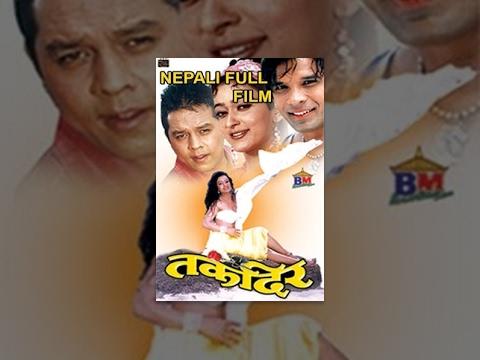 Takdir - तकदिर - Nepali Movie