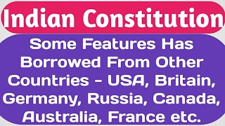 The Constitution of India Has Borrowed From Which Countries? List of Country and Borrowed Features Video