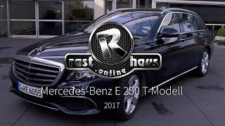 Mercedes Benz E 250 T-Modell S213 Test 2017